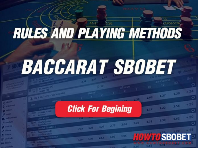 Baccarat Online : Baccarat Sbobet : Rules and playing methods