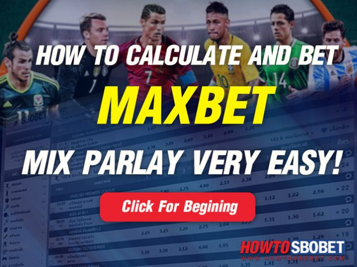 How to calculate and bet on mix parlay maxbet