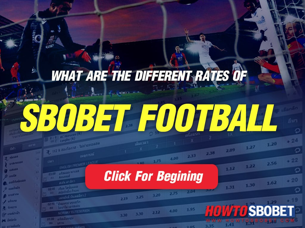 What are the different rates of Sbobet football?