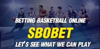 Betting on SBOBET Online Basketball Let's see what we can play here!